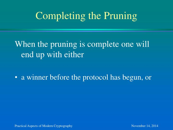 Completing the Pruning
