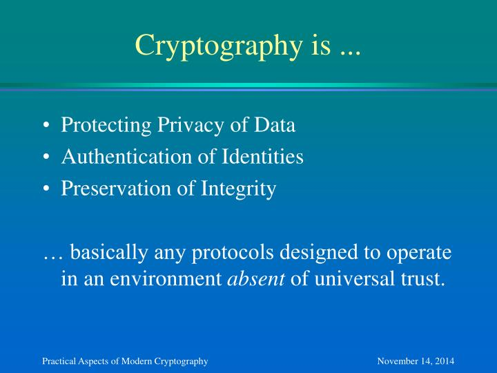 Cryptography is