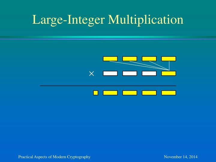 Large-Integer Multiplication