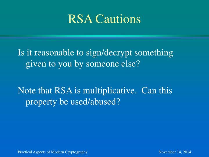 RSA Cautions