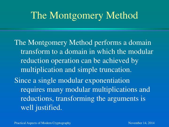 The Montgomery Method