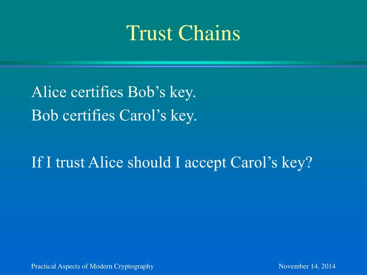Trust Chains