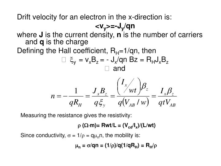 Drift velocity for an electron in the x-direction is: