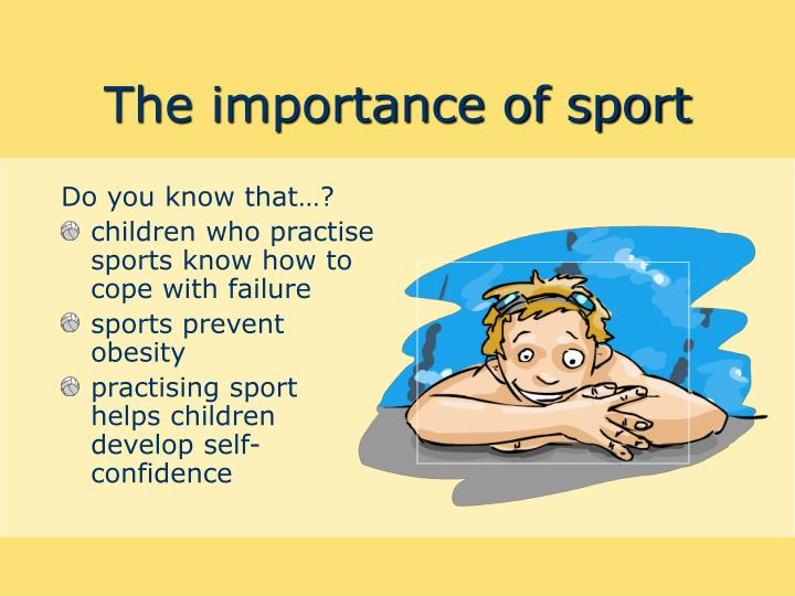 The importance of sport