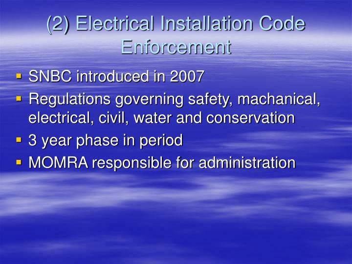 (2) Electrical Installation Code Enforcement
