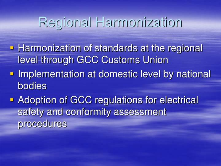 Regional Harmonization