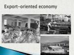 export oriented economy