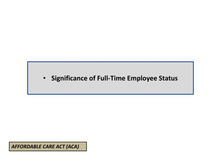 Significance of Full-Time Employee Status