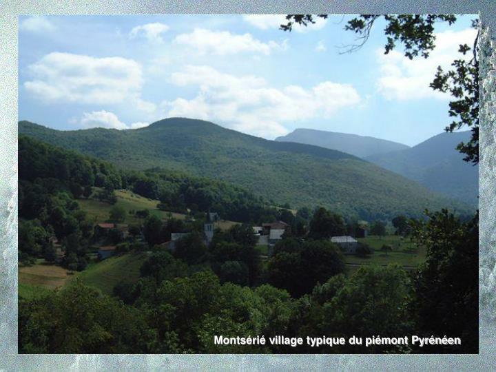 Montsérié village typique du piémont Pyrénéen