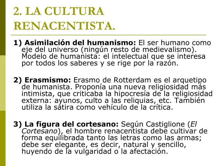 2. LA CULTURA RENACENTISTA.