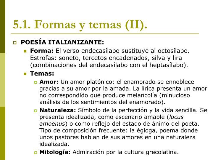 5.1. Formas y temas (II).