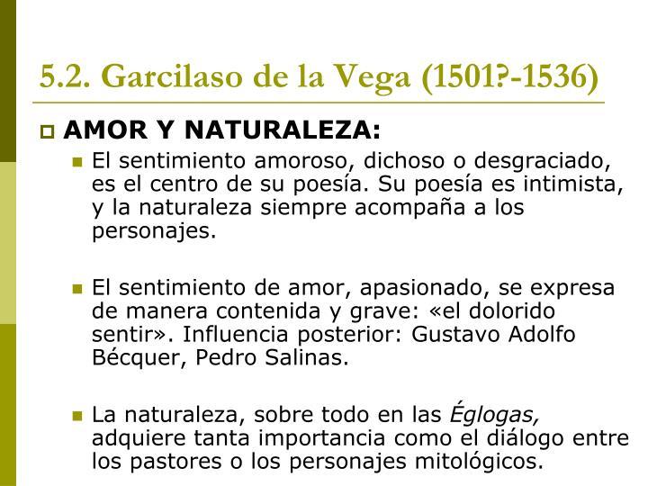 5.2. Garcilaso de la Vega (1501?-1536)