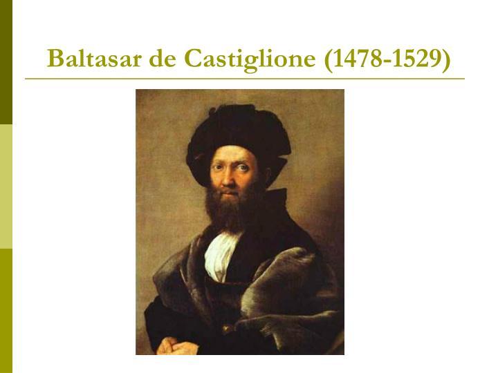 Baltasar de Castiglione (1478-1529)