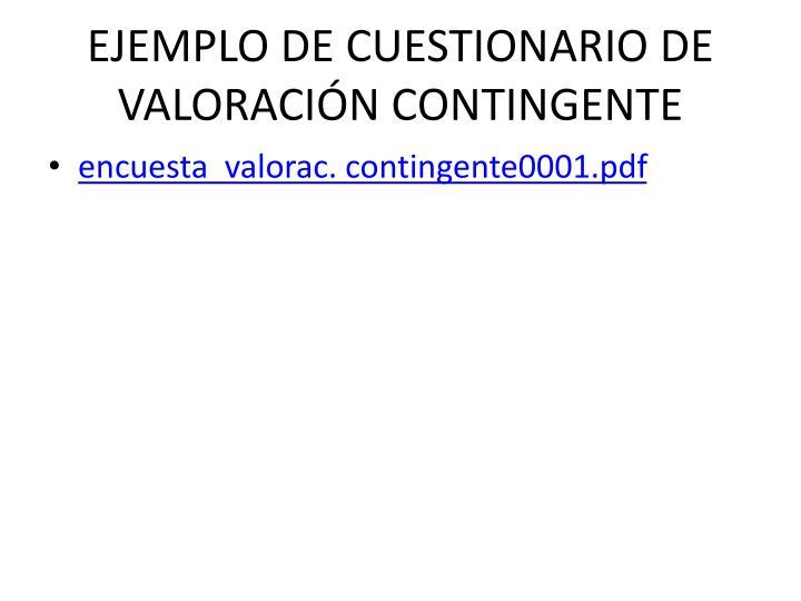 EJEMPLO DE CUESTIONARIO DE VALORACIÓN CONTINGENTE