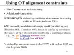 using ot alignment constraints