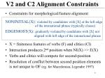 v2 and c2 alignment constraints