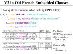 v2 in old french embedded clauses