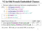 v2 in old french embedded clauses1