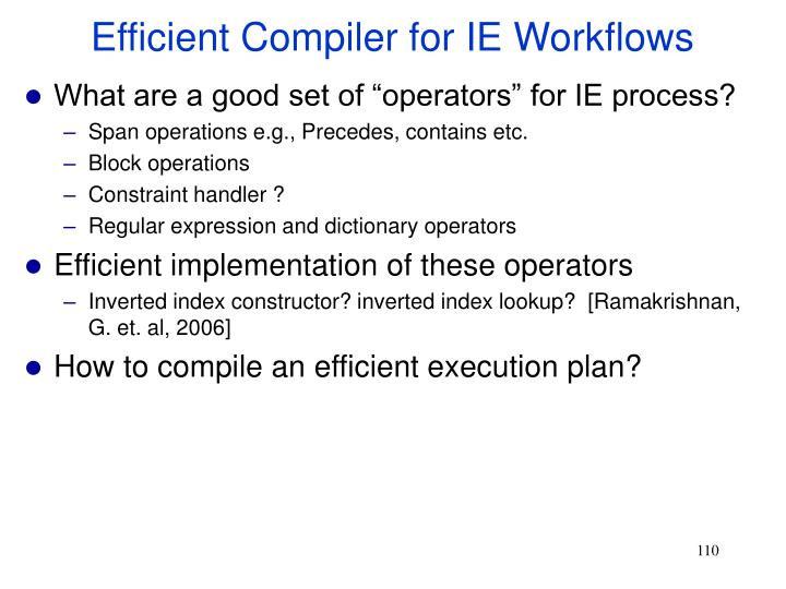 Efficient Compiler for IE Workflows