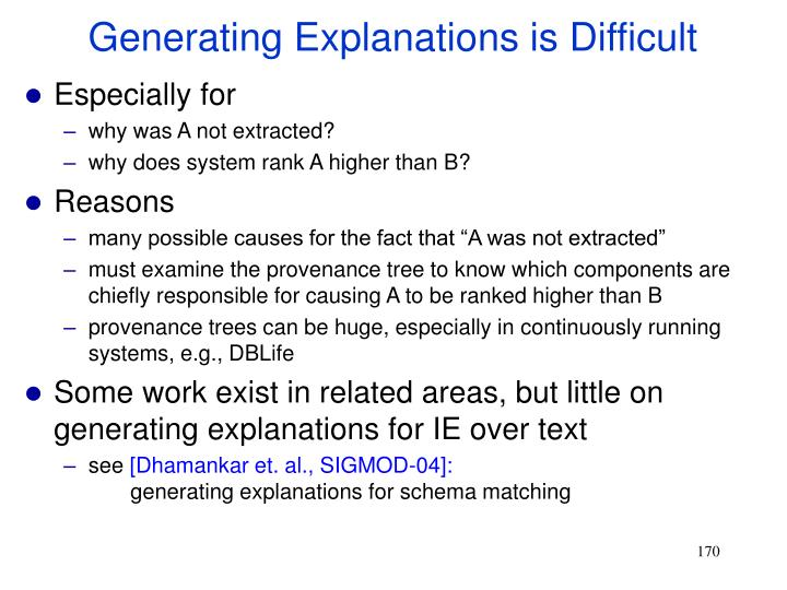 Generating Explanations is Difficult