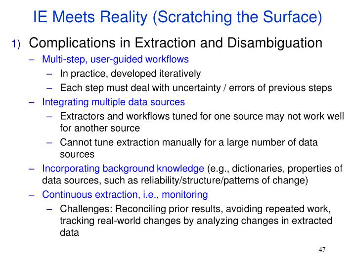 IE Meets Reality (Scratching the Surface)