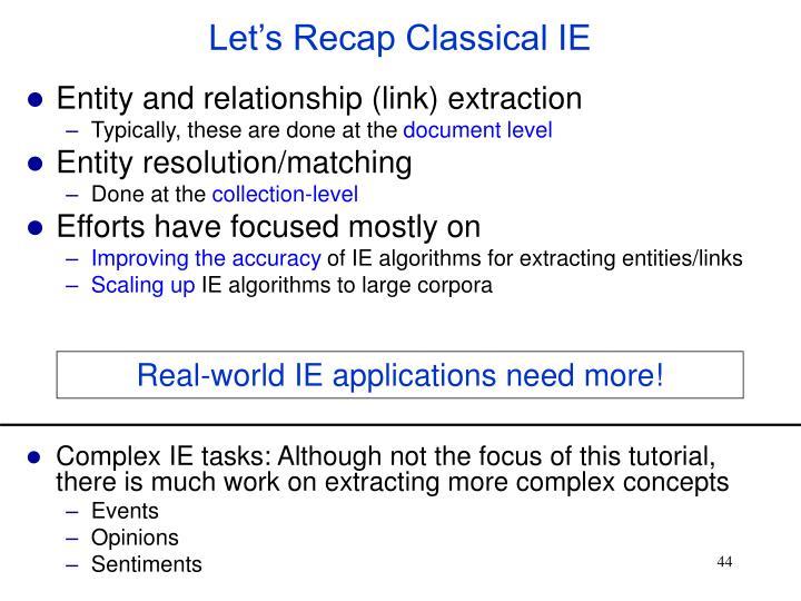 Let's Recap Classical IE