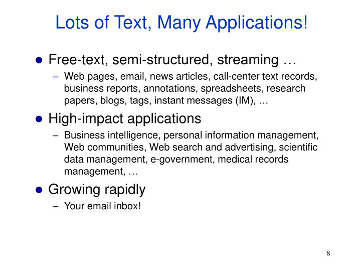 Lots of Text, Many Applications!