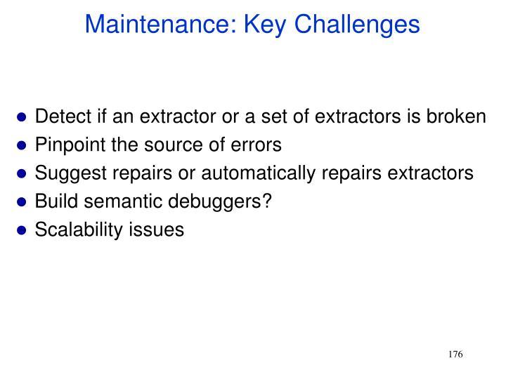 Maintenance: Key Challenges