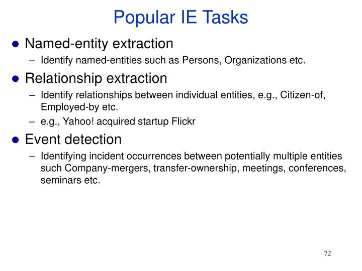 Popular IE Tasks