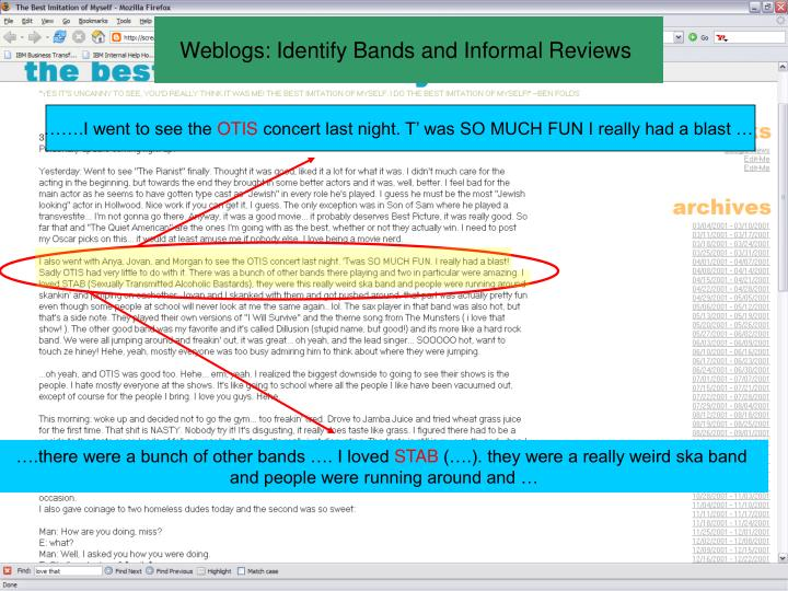 Weblogs: Identify Bands and Informal Reviews