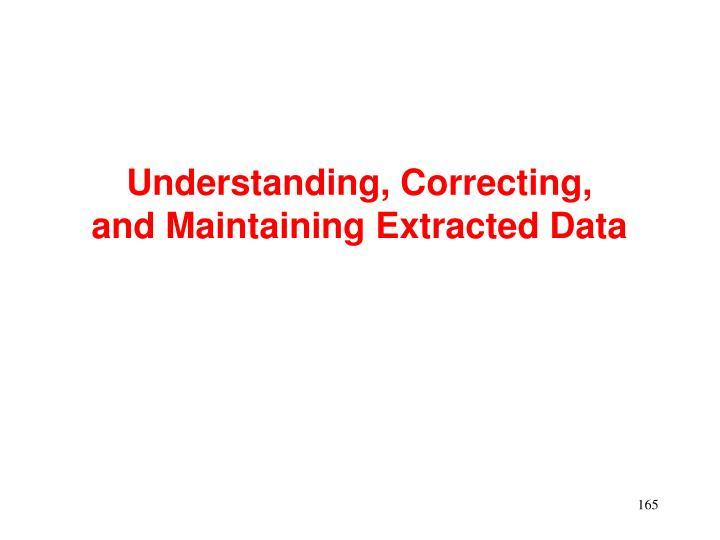 Understanding, Correcting,