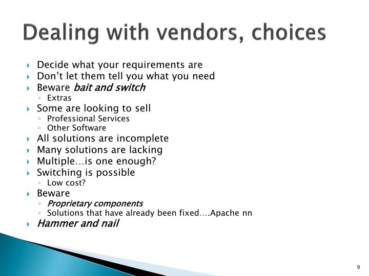 Dealing with vendors, choices
