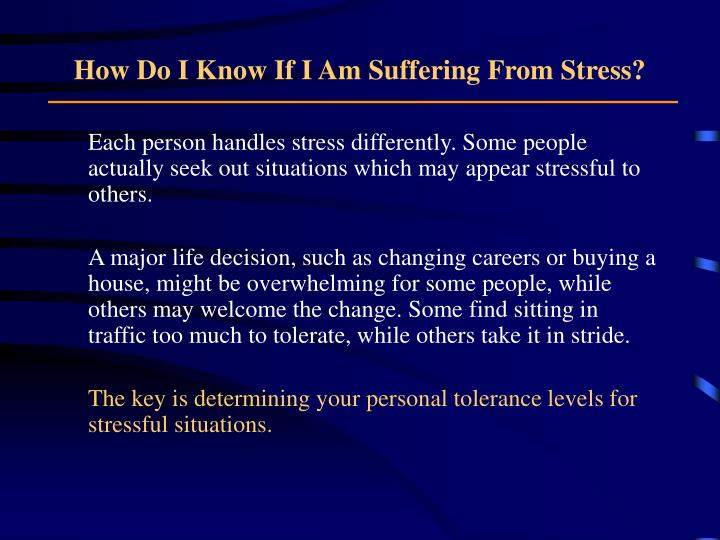 How Do I Know If I Am Suffering From Stress?