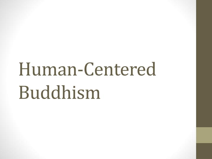 human centered buddhism n.