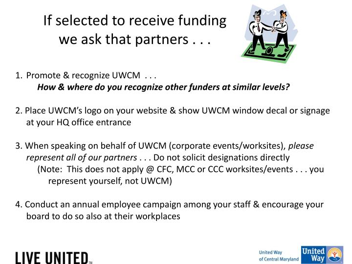 If selected to receive funding