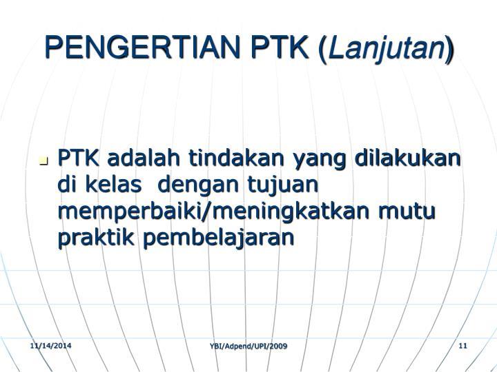 PENGERTIAN PTK (