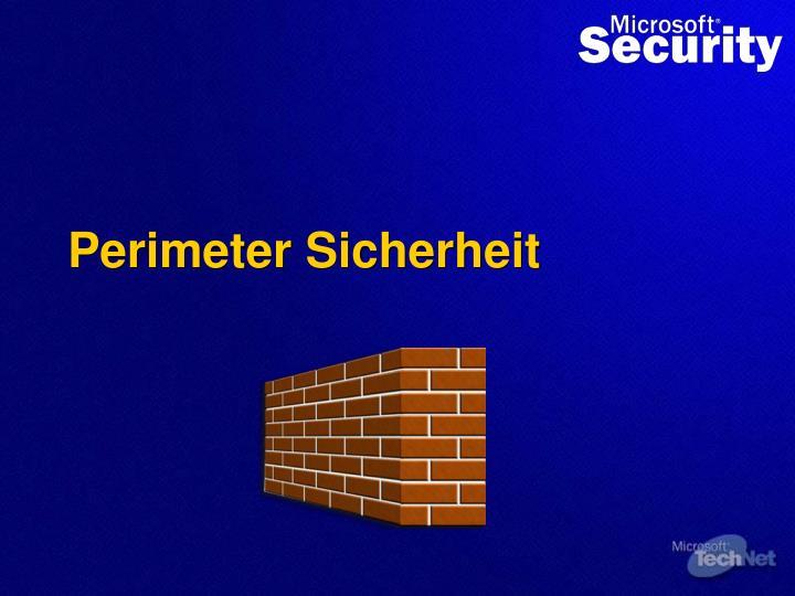 Perimeter Sicherheit