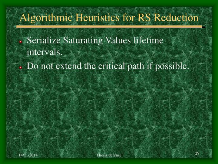 Algorithmic Heuristics for RS Reduction