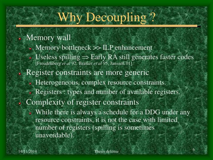 Why Decoupling ?