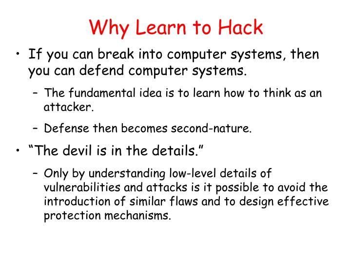 Why Learn to Hack