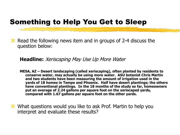 Something to Help You Get to Sleep