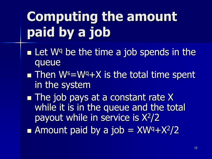 Computing the amount paid by a job