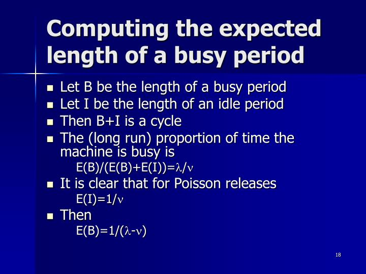 Computing the expected length of a busy period