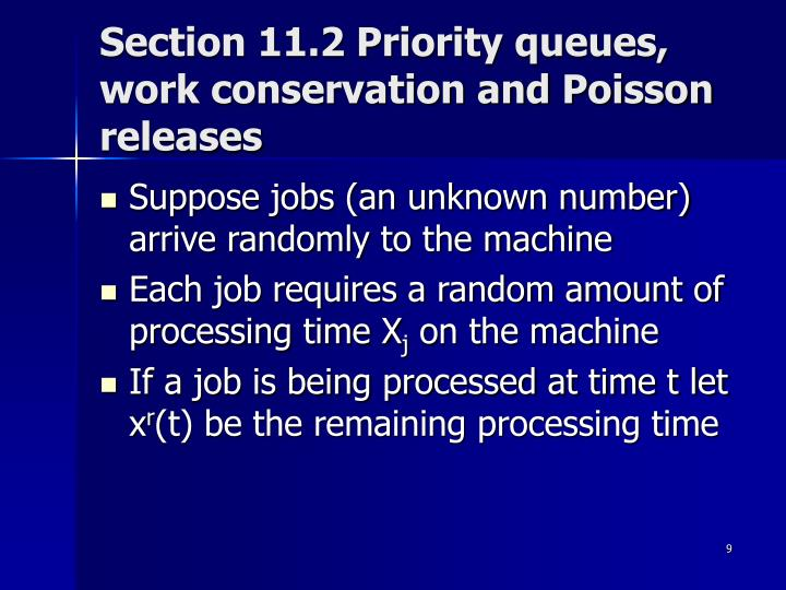 Section 11.2 Priority queues, work conservation and Poisson releases