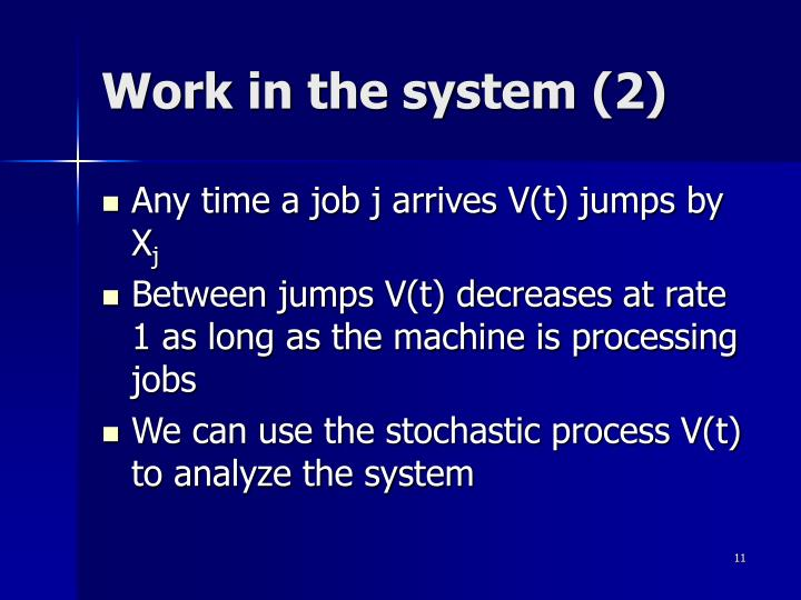 Work in the system (2)