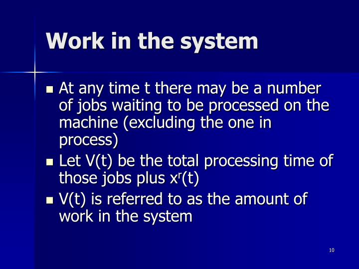 Work in the system