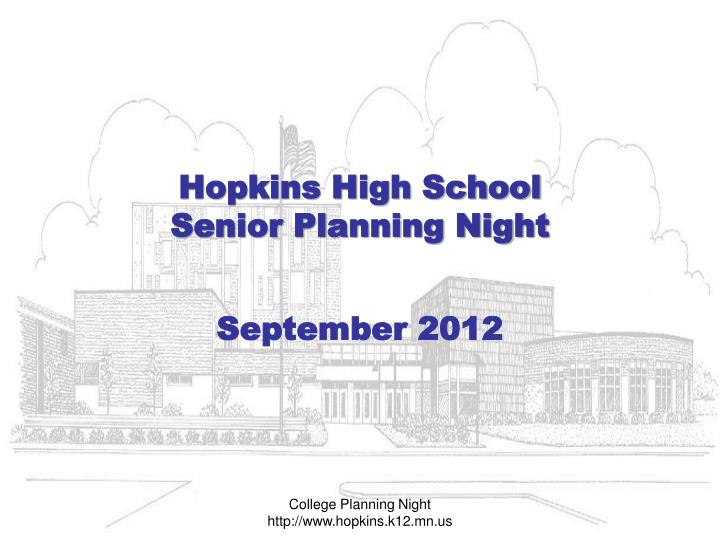 hopkins high school senior planning night n.