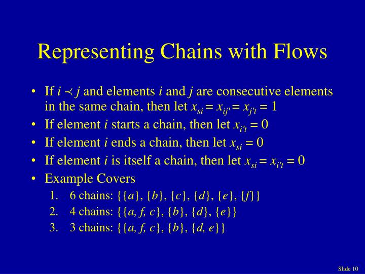 Representing Chains with Flows