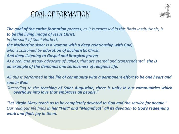 GOAL OF FORMATION