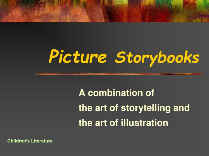 picture storybooks n.